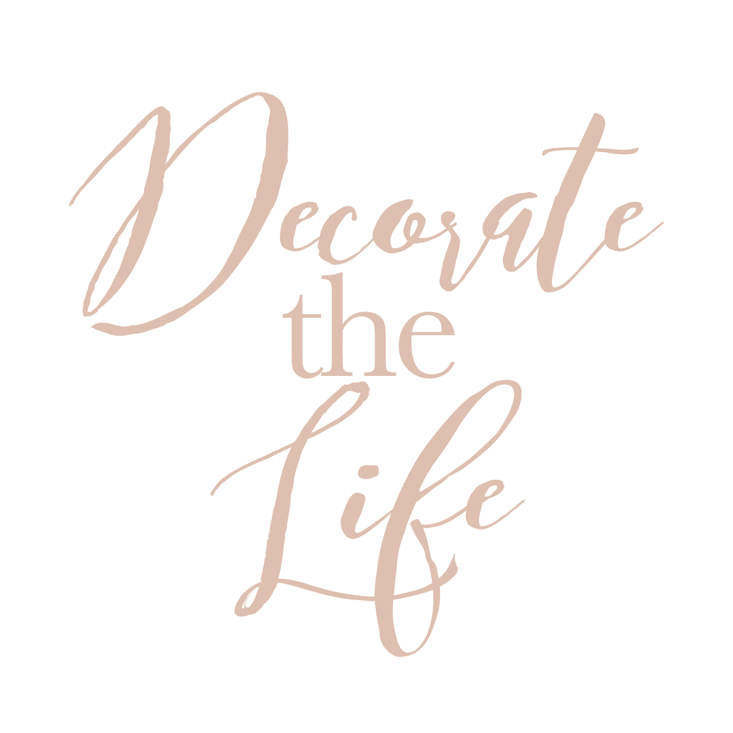 Decorate the Life